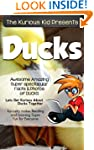 Children's book: About Ducks ( The Ku...