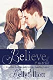 By Kelly Elliott - Believe (Wanted)
