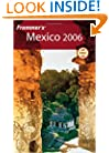 Frommer's Mexico 2006 (Frommer's Complete Guides)