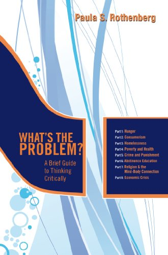 What's the Problem?: A Brief Guide to Thinking Critically