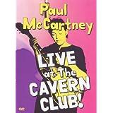 Paul McCartney : Live at the Cavern Club !par Paul McCartney