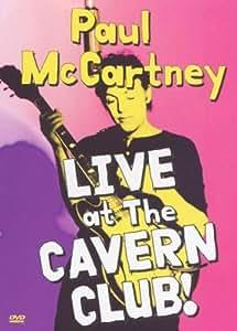 Paul McCartney : Live at the Cavern Club !