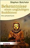 Bekenntnisse eines ungläubigen Buddhisten (3451063867) by Stephen Batchelor