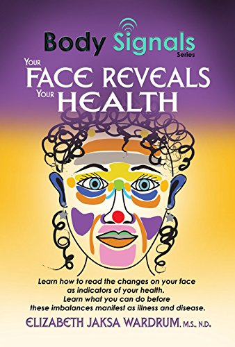 Body Signals: Your Face Reveals Your Health (The Energy Body Connection compare prices)