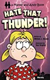 Hate That Thunder (Mandy and Andy Books)
