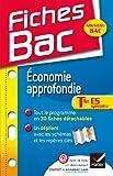 Fiches Bac Économie approfondie Tle ES: Fiches de cours - Terminale ES