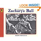 Zachary's Ball Anniversary Edition (Tavares baseball books)
