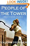 People of the Tower (Ark Chronicles 4)