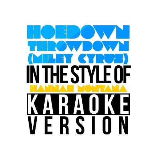 Hoedown Throwdown (Miley Cyrus) [In The Style Of Hannah Montana] [Karaoke Version] - Single