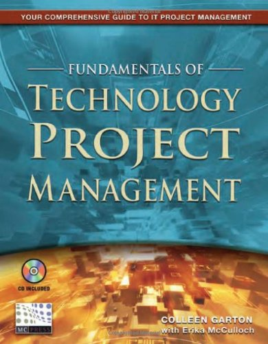 Fundamentals of Technology Project Management, Garton, Colleen; McCulloch, Erika
