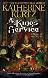 img - for By Katherine Kurtz In the King's Service (Deryni: Childe Morgan Trilogy, Vol. I) (Reprint) [Mass Market Paperback] book / textbook / text book