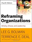 img - for Reframing Organizations: Artistry, Choice and Leadership book / textbook / text book