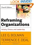 Reframing Organizations: Artistry, Ch...