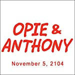 Opie & Anthony, Vic Henley, Nik Wallenda, and Mick Foley, November 5, 2014 | Opie & Anthony