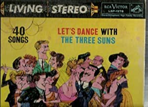 Let's Dance With The Three Suns