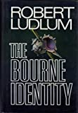 Robert Ludlum The Bourne Identity