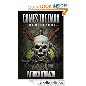 Comes the Dark (The Dark Trilogy): Patrick D'Orazio: Amazon.com: Kindle Store