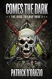 Comes the Dark (The Dark Trilogy)
