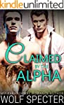 Claimed by the Alpha: (A MM Gay Wolf...