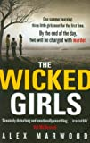 Alex Marwood The Wicked Girls