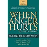 When Anger Hurts: Quieting the Storm Within, 2nd Edition ~ Kirk Johnson
