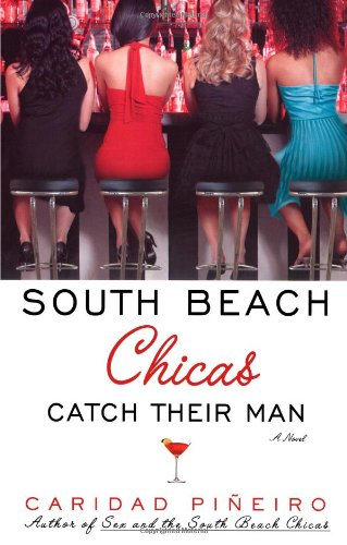 Image of South Beach Chicas Catch Their Man