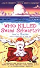 Who Killed Swami Schwartz? (Senior Sleuth Mystery Series)