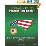 NORTH CAROLINA TEST PREP Practice Test Book End-of-Grade Reading Comprehension Grade 3