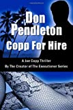 Don Pendleton Copp For Hire, A Joe Copp Thriller: Joe Copp Private Eye Series