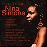 Nina Simone The Late Great Nina Simone: Live Concert Recordings