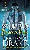 Demons Fury: Part 1 of the Final Asylum Tales (The Asylum Tales series)