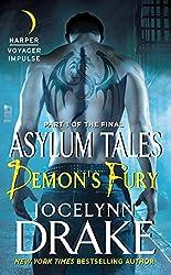 Demon's Fury: Part 1 of the Final Asylum Tales (The Asylum Tales series)