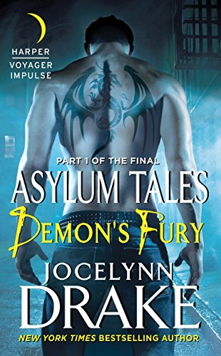 Demon's Fury: Part 1 of the Final Asylum Tales (The Asylum Tales series)