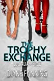 img - for The Trophy Exchange (A Lucinda Pierce Mystery) book / textbook / text book