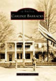 img - for Carlisle Barracks (Images of America) book / textbook / text book