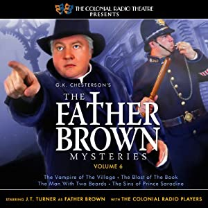 The Father Brown Mysteries, Volume 6 | [M. J. Elliott]