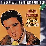 King Creole: The Original Elvis Presley Collection, Vol. 6
