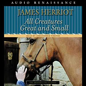 All Creatures Great and Small | [James Herriot]