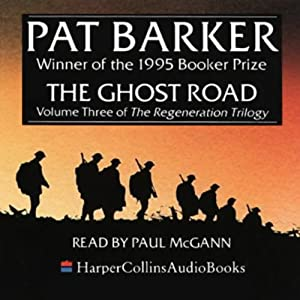 The Ghost Road: The Regeneration Trilogy, Book 3 | [Pat Barker]