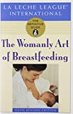 img - for The Womanly Art of Breastfeeding book / textbook / text book
