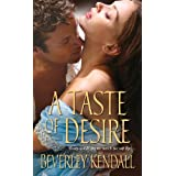 A Taste of Desire (The Elusive Lords Book 2) ~ Beverley Kendall