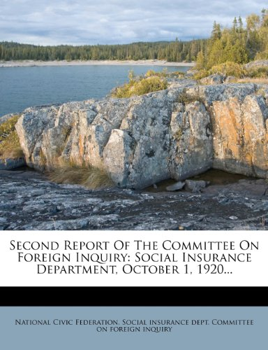 Second Report Of The Committee On Foreign Inquiry: Social Insurance Department, October 1, 1920...