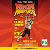 Ninja Meerkats: The Clan of the Scorpion/ The Eye of the Monkey | [Gareth P. Jones]