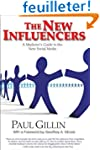 The New Influencers: A Marketer's Gui...