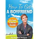 51i5%2BPOegSL. SL160 OU01 SS160  How To Get A Boyfriend: An Amazing Easy To Follow Fool Proof Method (Kindle Edition)