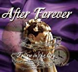 Follow In The Cry / Silence from Afar by After Forever (2010-08-17)