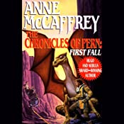 The Chronicles of Pern: First Fall | [Anne McCaffrey]