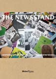 img - for The Newsstand: Independently Published Zines, Magazines & Artist Books book / textbook / text book