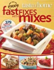 Taste of Home More Fast Fixes with Mixes 379 No-Fuss Favorites from Simple Starters