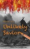 Memoir of an Unlikely Savior